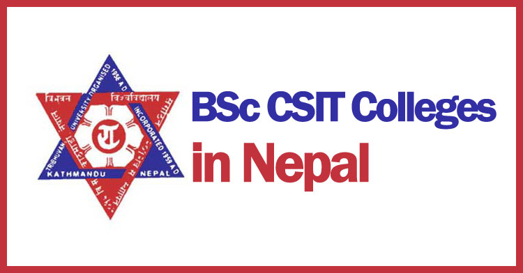BSC CSIT colleges in Nepal