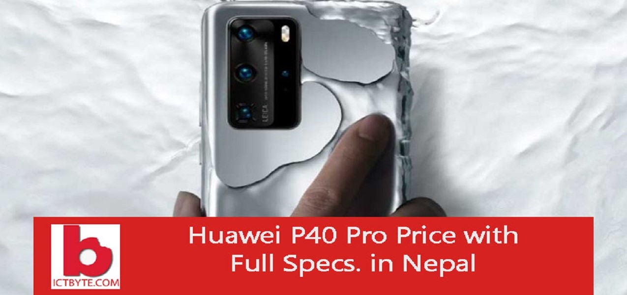 huawei p40 pro price in nepal with full spes