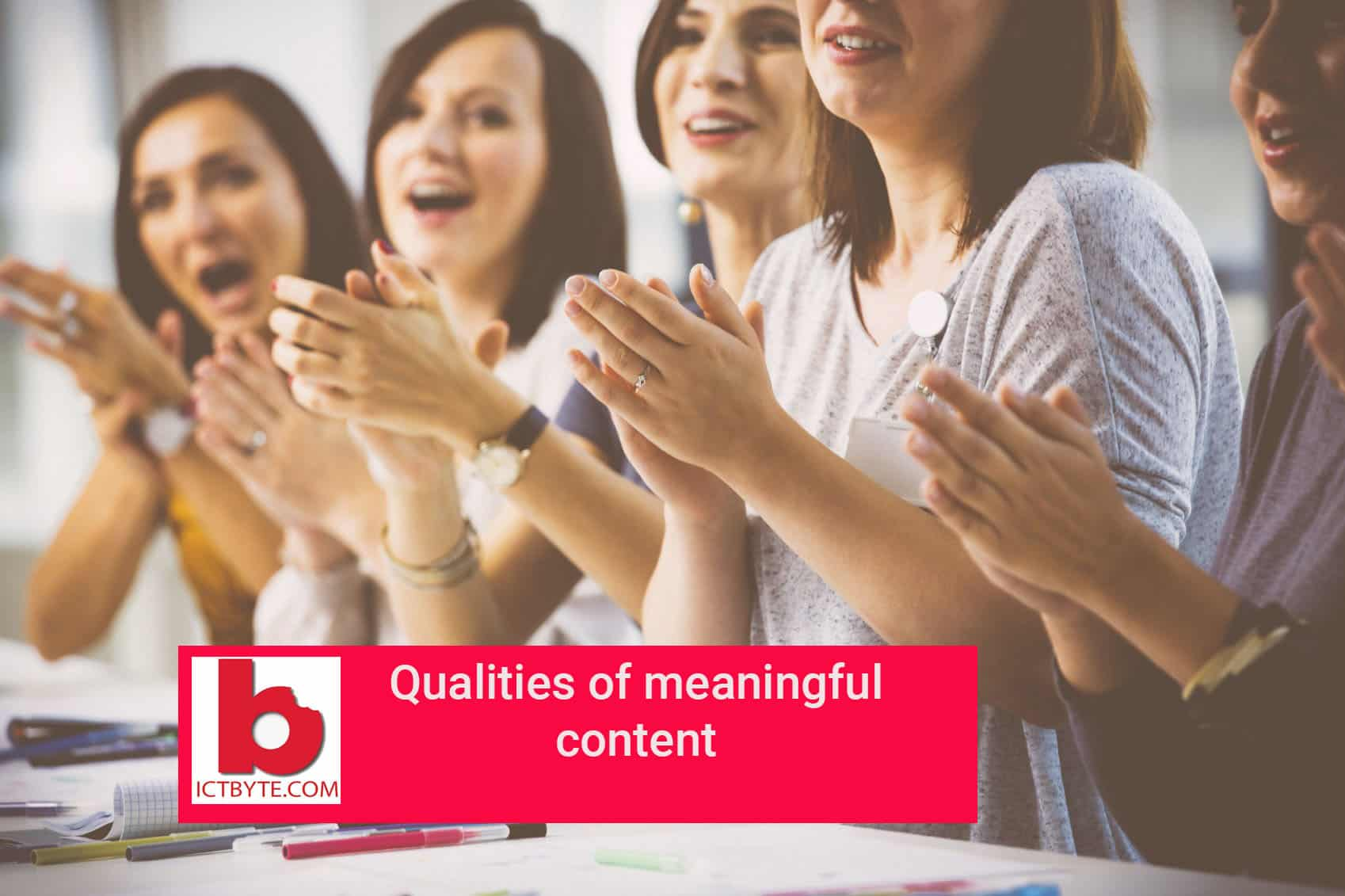 qualities of meaningful content