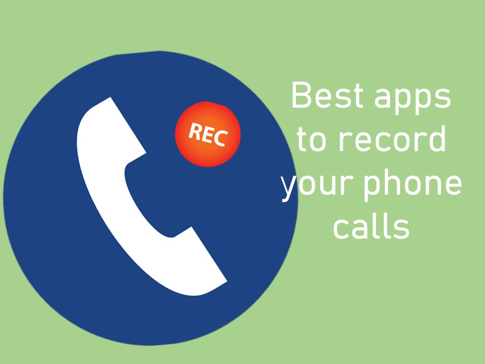 apps to record your phone calls
