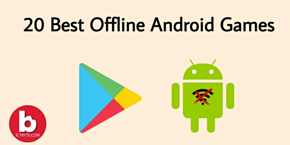 best offline android games top 20