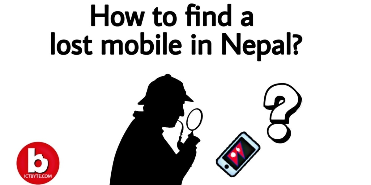 how to find a lost mobile Nepal