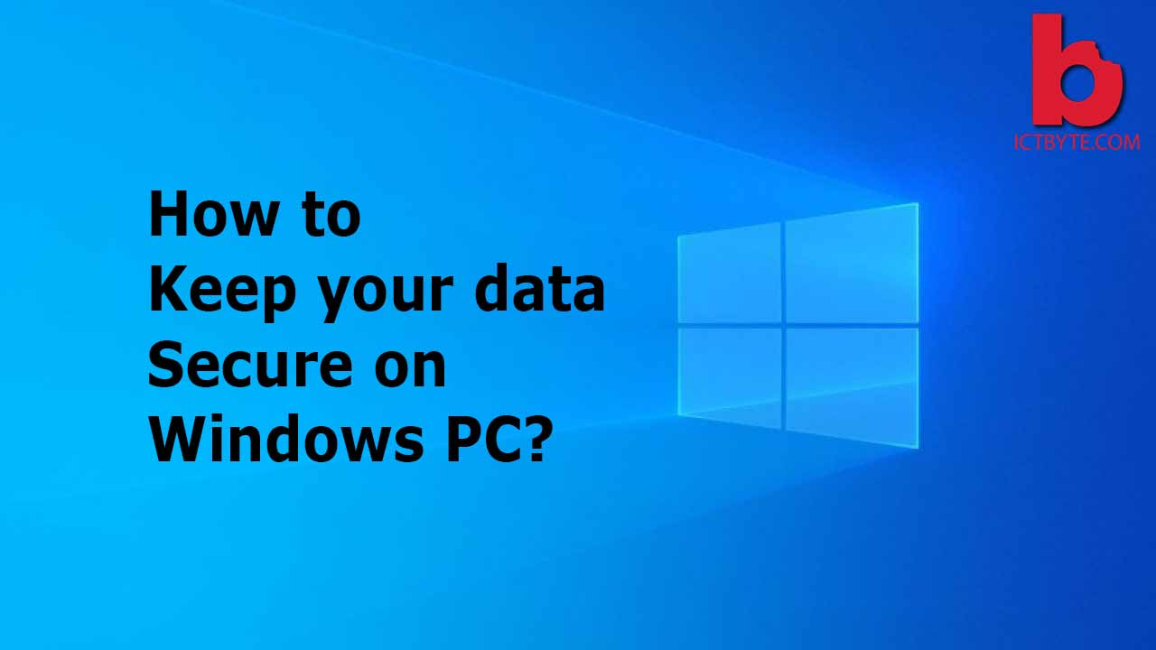 keep data secure on windows