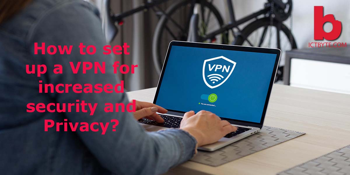 setup a vpn for privacy
