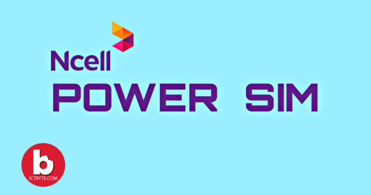 Ncell Power SIM for youths by Ncell