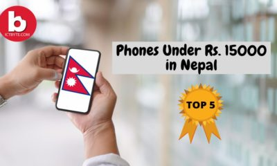 Phones Under Rs. 15000 in Nepal ict byte