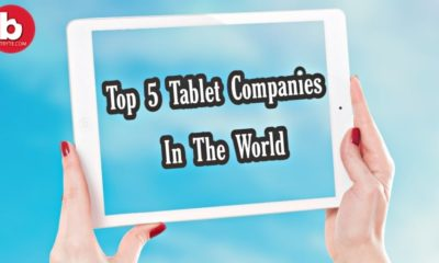 Top 5 Tablet Companies in the World