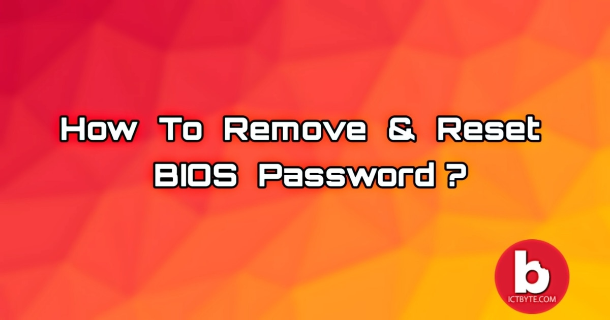 bios password remove and reset
