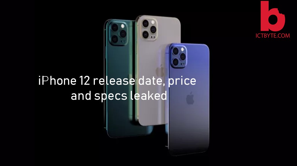 iPhone 12 release date, price and specs leaked