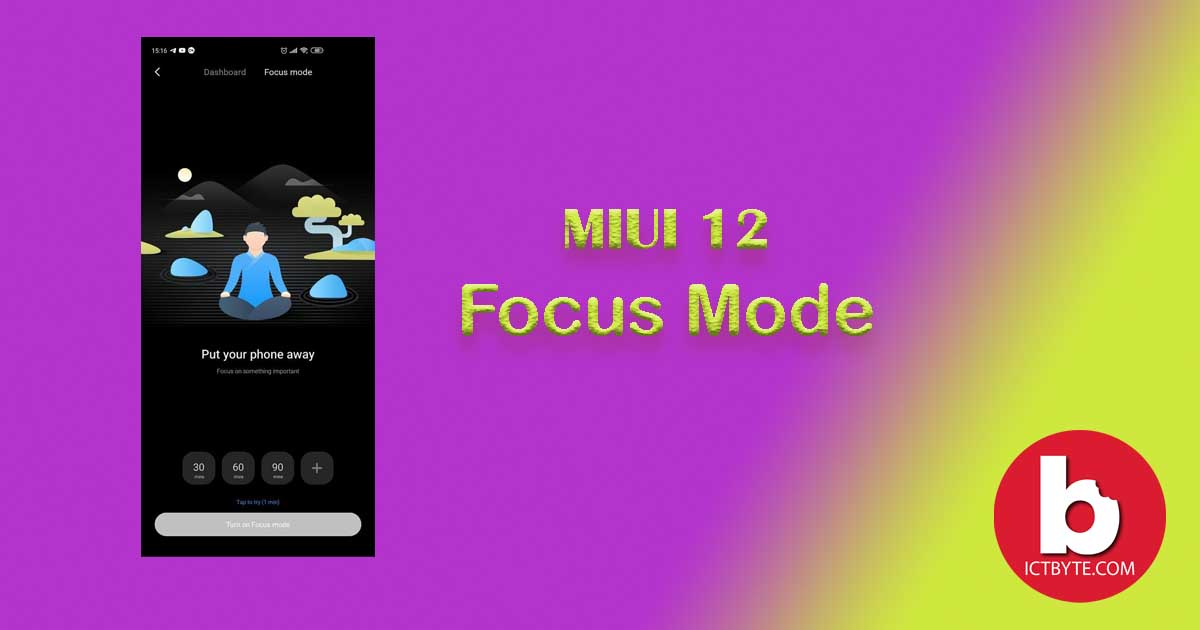 MIUI 12-focus mode