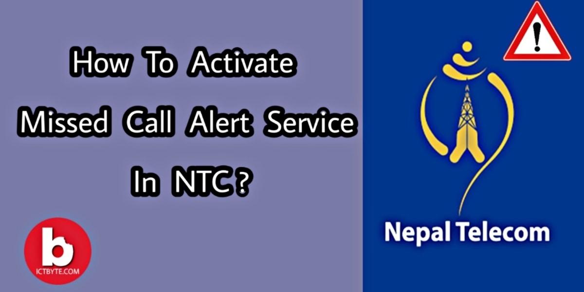 ntc missed call alert service