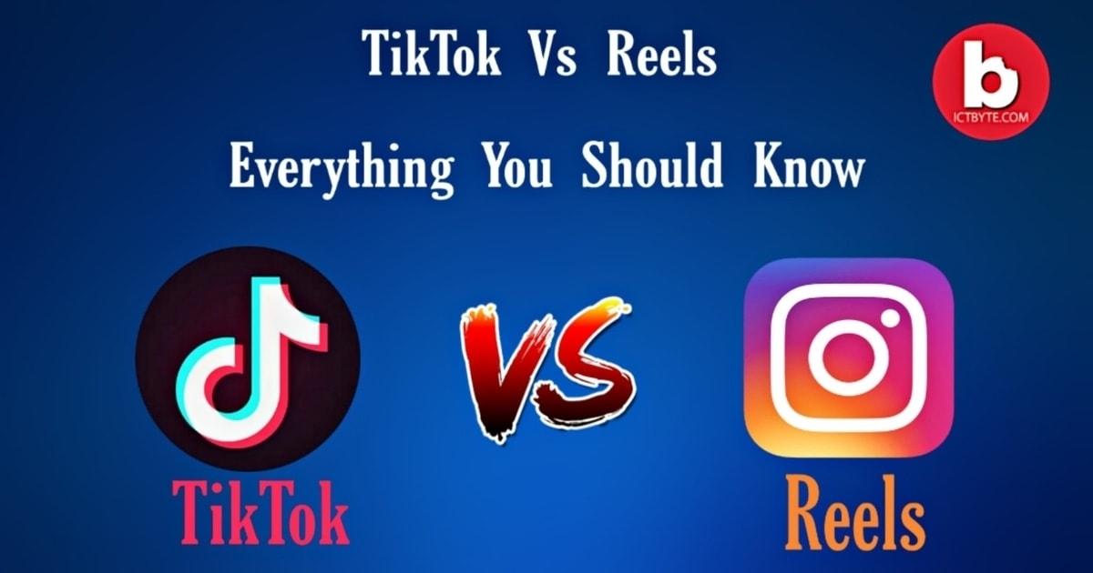 tiktok vs reels by instagram