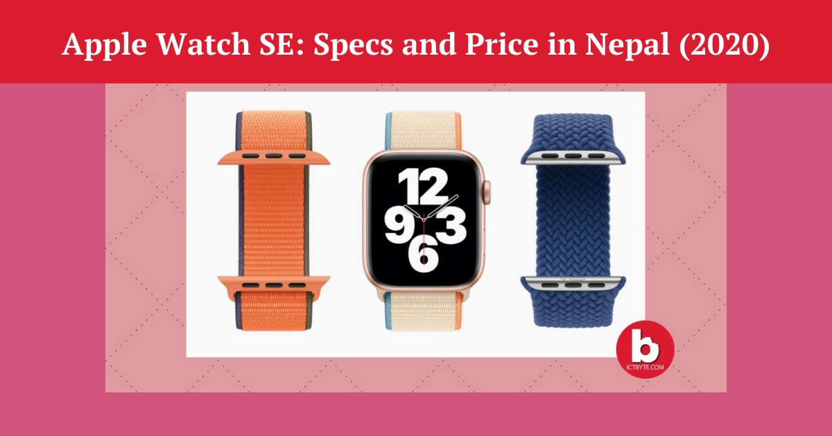 Apple Watch SE Specs and Price in Nepal (2020)