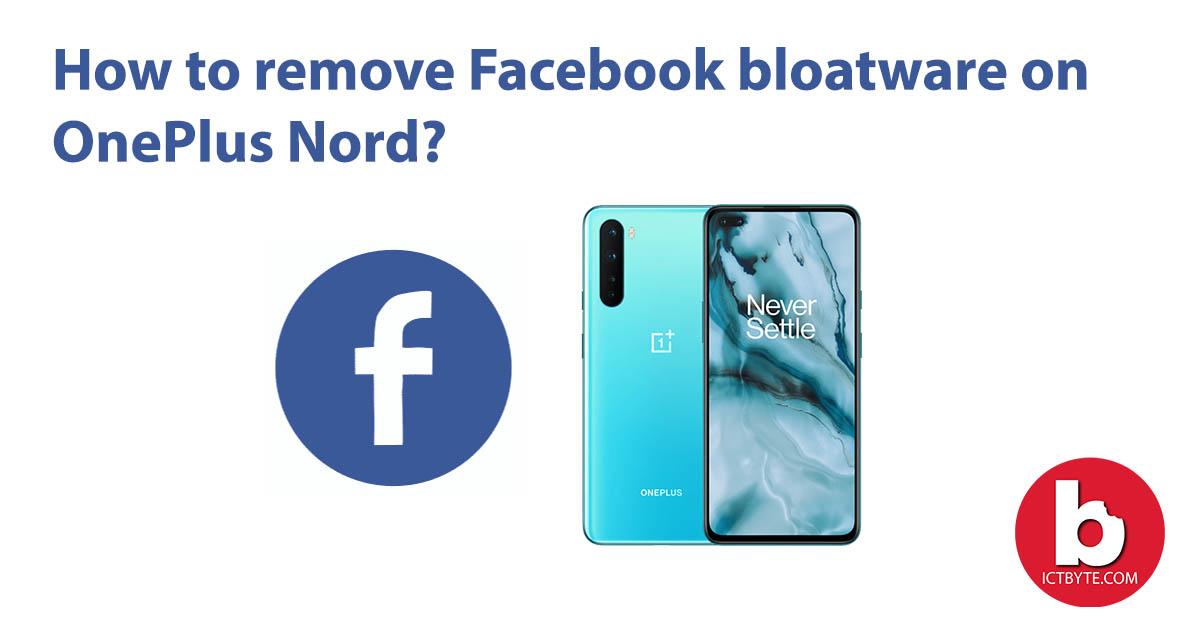 remove Facebook bloatware
