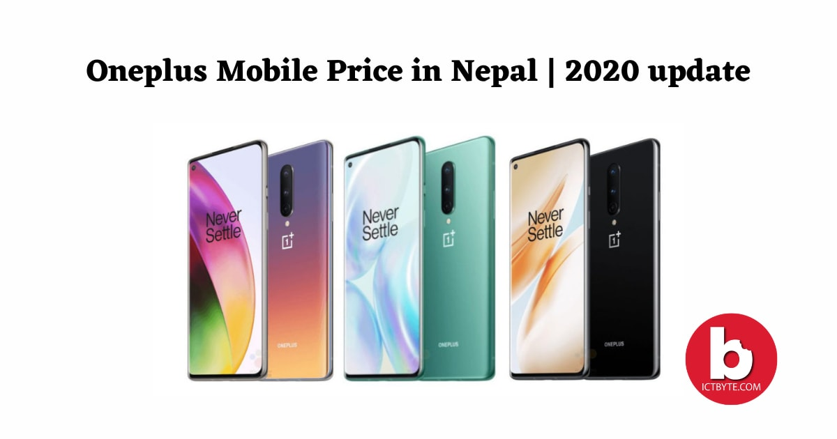 Oneplus Mobile Price in Nepal 2020 update