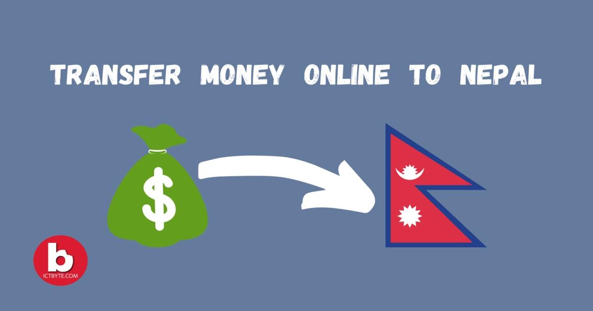 Transfer Money Online to Nepal 5 Best Ways
