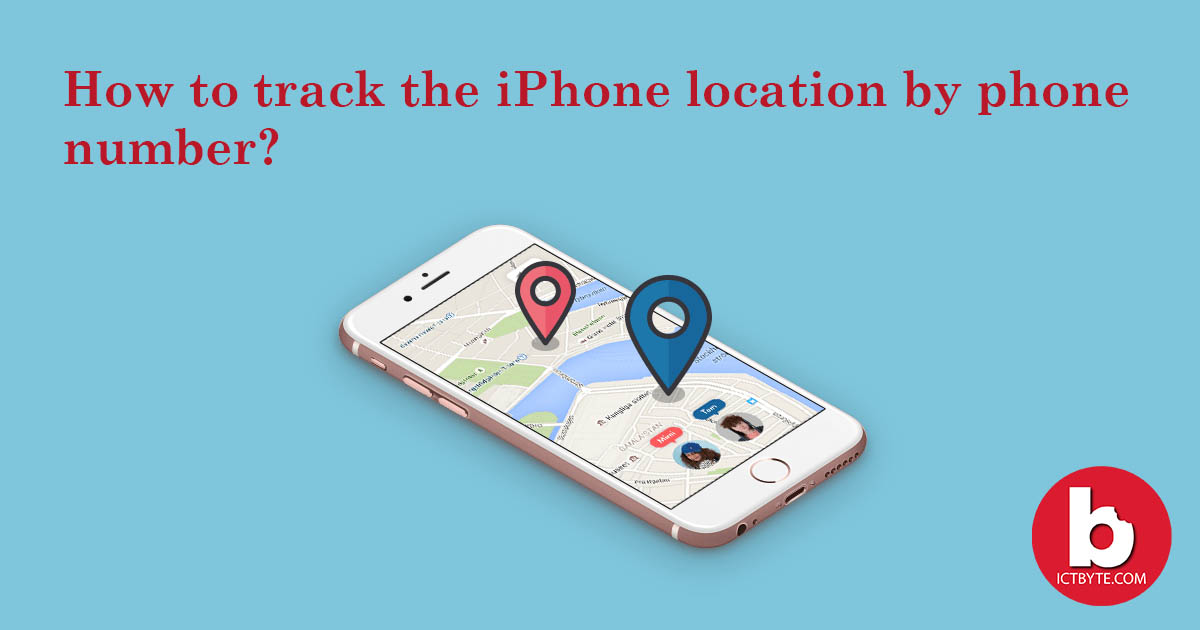 track the iPhone location by phone number feature