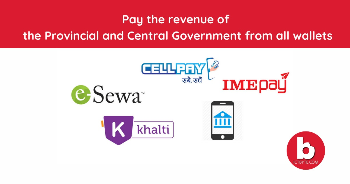pay the revenue of the Provincial and Central Government from all wallets