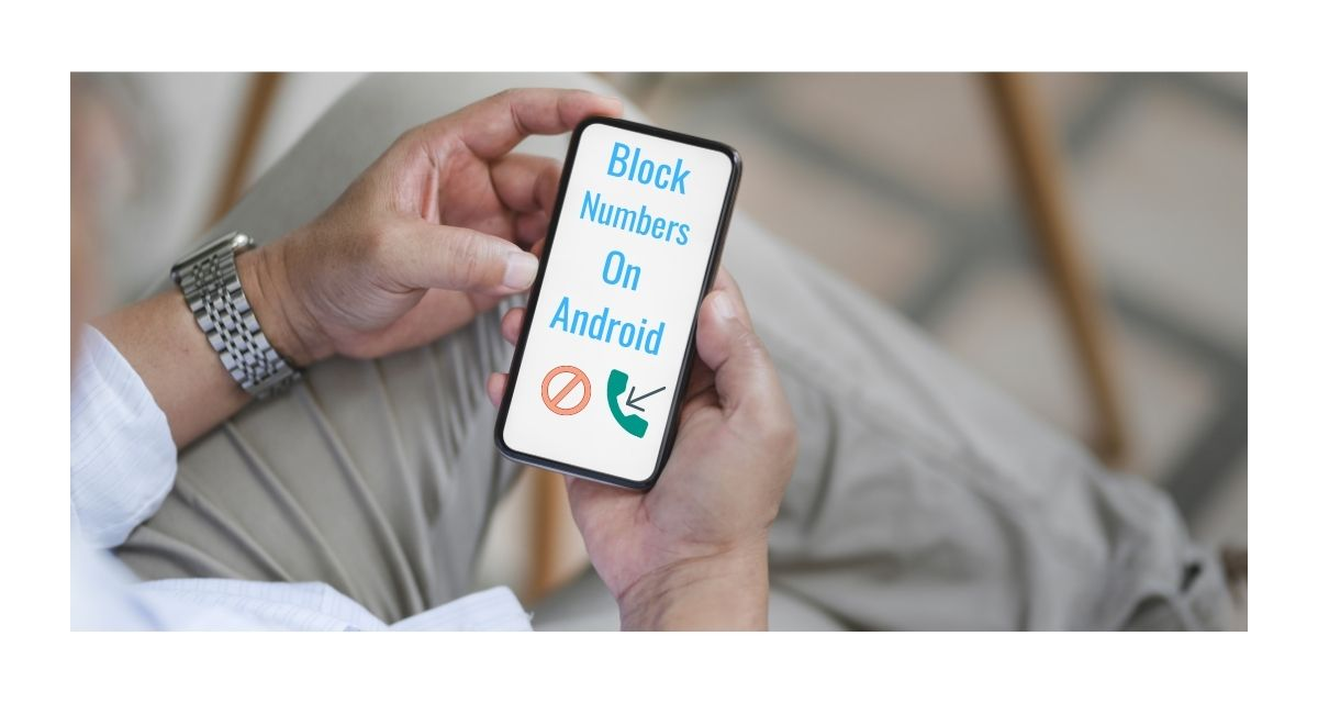 Block a Number on Android