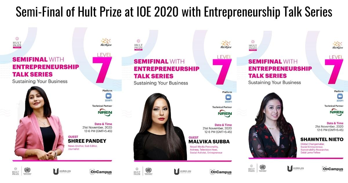 Semi-Final of Hult Prize at IOE 2020 with Entrepreneurship Talk Series