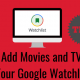 How to Add Movies and TV Shows to Your Google Watchlist