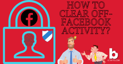 How to Clear Your Off-Facebook Activity?