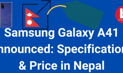 Samsung Galaxy A41 Announced Specifications & Price in Nepal
