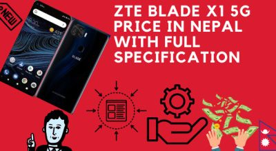 ZTE Blade X1 5G Price in Nepal with Full Specification