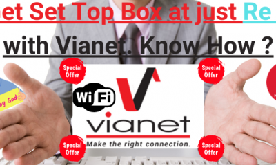Get Set Top Box at just Re 1 with Vianet. Know How.