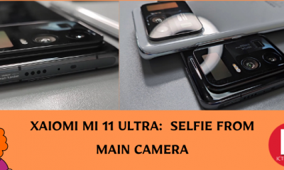 XAIOMI MI 11 ULTRA SELFIE FROM MAIN CAMERA