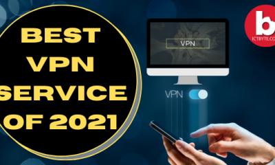 Best VPN Service of 2021