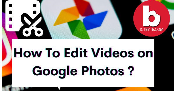 How to Edit Videos in Google Photos