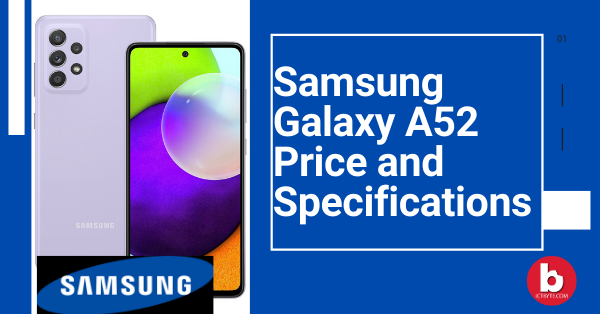 Samsung Galaxy A52 Price and Specifications