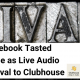 Facebook Tasted Hotline as Live Audio Chat Rival to Clubhouse