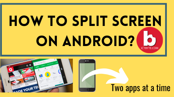 How to split screen on android so that you can run two apps at a time