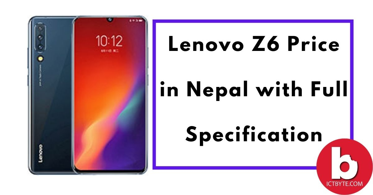 Lenovo Z6 Price in Nepal with Full Specifications