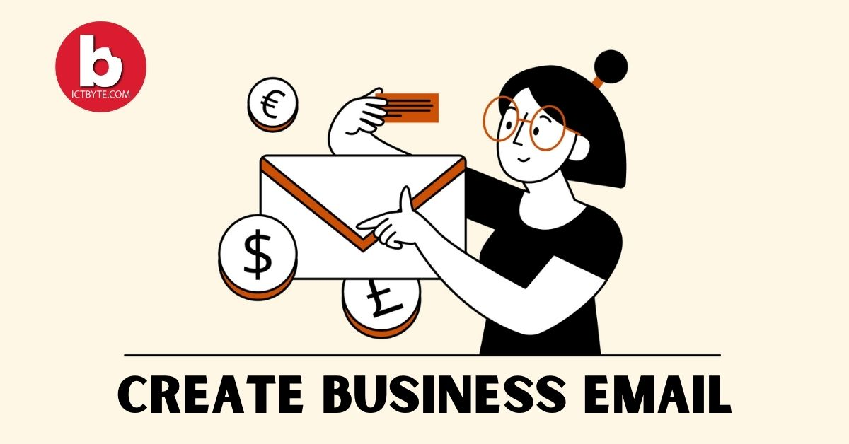 Create a Business Email in Just 5 Minute